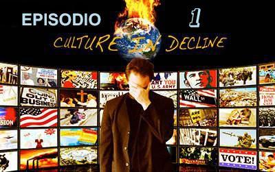 """Culture In Decline: Episodio 1 """"Quale Democrazia?"""""""
