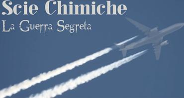 Scie Chimiche: La Guerra Segreta (Documentario 2014)