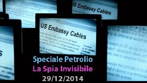 Speciale Petrolio: La Spia Invisibile (Video Inchiesta)