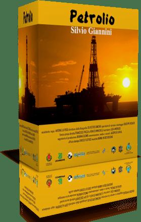 Petrolio: Silvio Giannini (Documentario 2016)