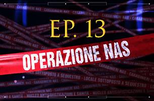 Carabinieri: Operazione NAS (Video Episodio 13 - 2018)