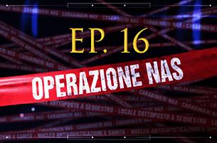 Carabinieri: Operazione NAS (Video Episodio 16 - 2018)