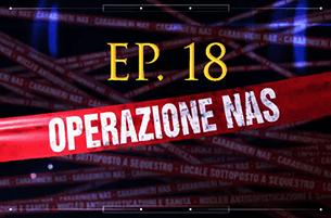 Carabinieri: Operazione NAS (Video Episodio 18 - 2018)