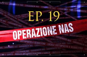 Carabinieri: Operazione NAS (Video Episodio 19 - 2018)