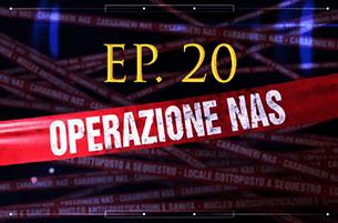 Carabinieri: Operazione NAS (Video Episodio 20 - 2018)