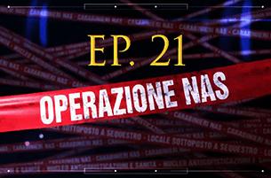 Carabinieri: Operazione NAS (Video Episodio 21 - 2018)