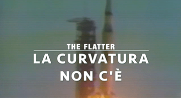 the Flatter: La Curvatura Non C'È (2019 - Video Clip)
