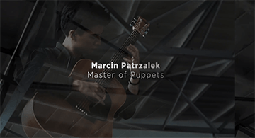 Marcin Patrzalek: Master Of Puppets (Cover 2017 Video Clip)